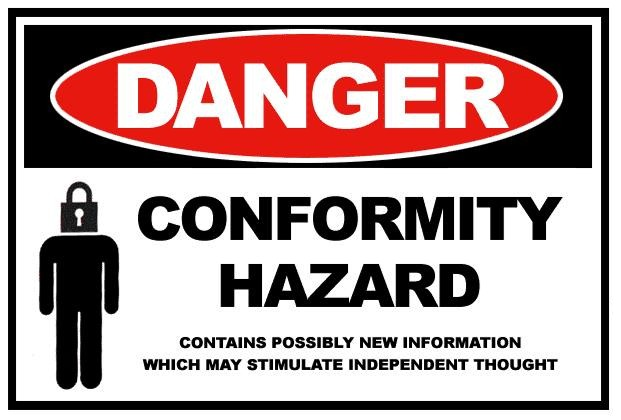 The Hazard of Conformity…